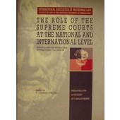 The Role of the Supreme Courts at the National and International Level
