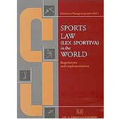 Sports Law (Lex Sportiva) in the World