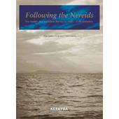 Following the Nereids