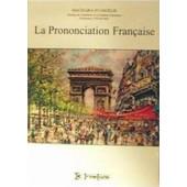 La prononciation francaise
