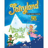 Fairyland Junior A+B: Activity Book