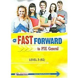 Fast Forward To PTE General: Student's Book: Level 3 (B2)