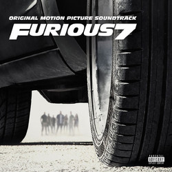 FAST & FURIOUS 7 - THE ORIGINAL MOTION PICTURE SOUNDTRACK (AUDIO CD) - IMPORTED / ΕΙΣΑΓΩΓΗΣ