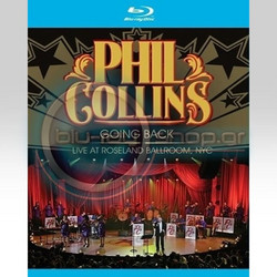 PHIL COLLINS: GOING BACK - LIVE AT ROSELAND BALLROOM, NYC (BLU-RAY) - IMPORTED / ΕΙΣΑΓΩΓΗΣ